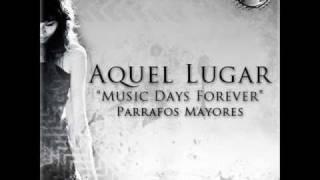 Parrafos Mayores @ Aquel lugar ( Daclandemusic )