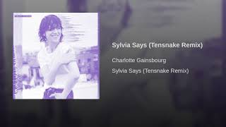 Sylvia Says (Tensnake Remix)