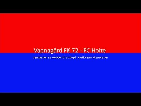 Vapnagård FK 72 vs. FC Holte