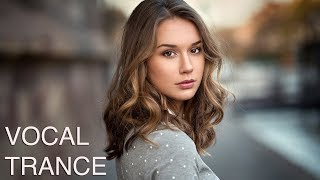 ♫  Amazing Vocal & Emotional Trance Mix l April 2019 l Episode #12