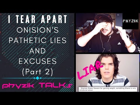 Download Youtube: I Continue to Tear Apart ONISION'S PATHETIC Lies and Excuses | Phyzik TALKs