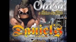 SALSA A BALAZO SIN MIEDO DJ ADIAN MIX DANIELS