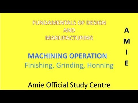 Finishing operations , Grinding operation , honing Operations, buffing in  hindi and English FDM Amie