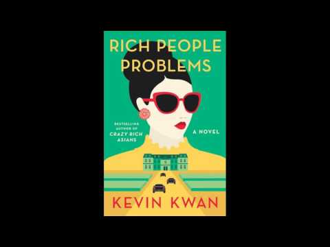 Rich People Problems by Kevin Kwan, read by Lydia Look - Audiobook Excerpt