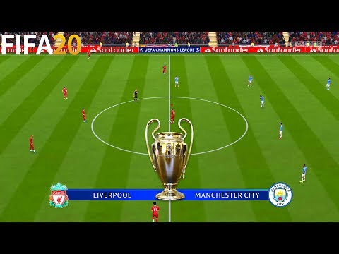 FIFA 20   Liverpool Vs Manchester City - UEFA Champions League - Full Match & Gameplay