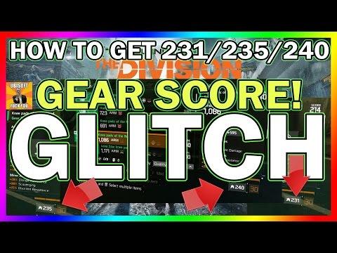 EPIC! Glitch To Have 231/235/240 GEAR SCORE! WTF! | The Division | Have MAX 240! Gear Score Glitches
