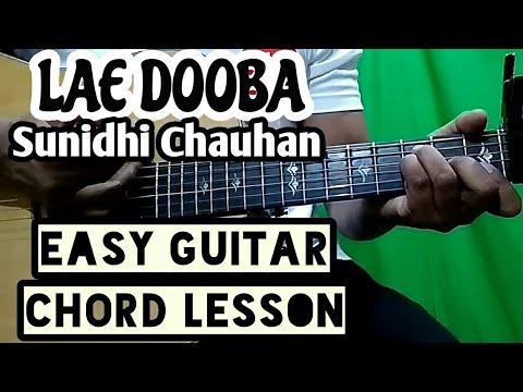 Lae dooba - Aiyaary - sunidhi chauhan - easy guitar lesson, beginner guitar tutorial