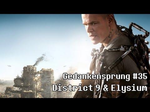 Gedankensprung #35 ~ District 9 & Elysium (mit Daniel / Podcast)