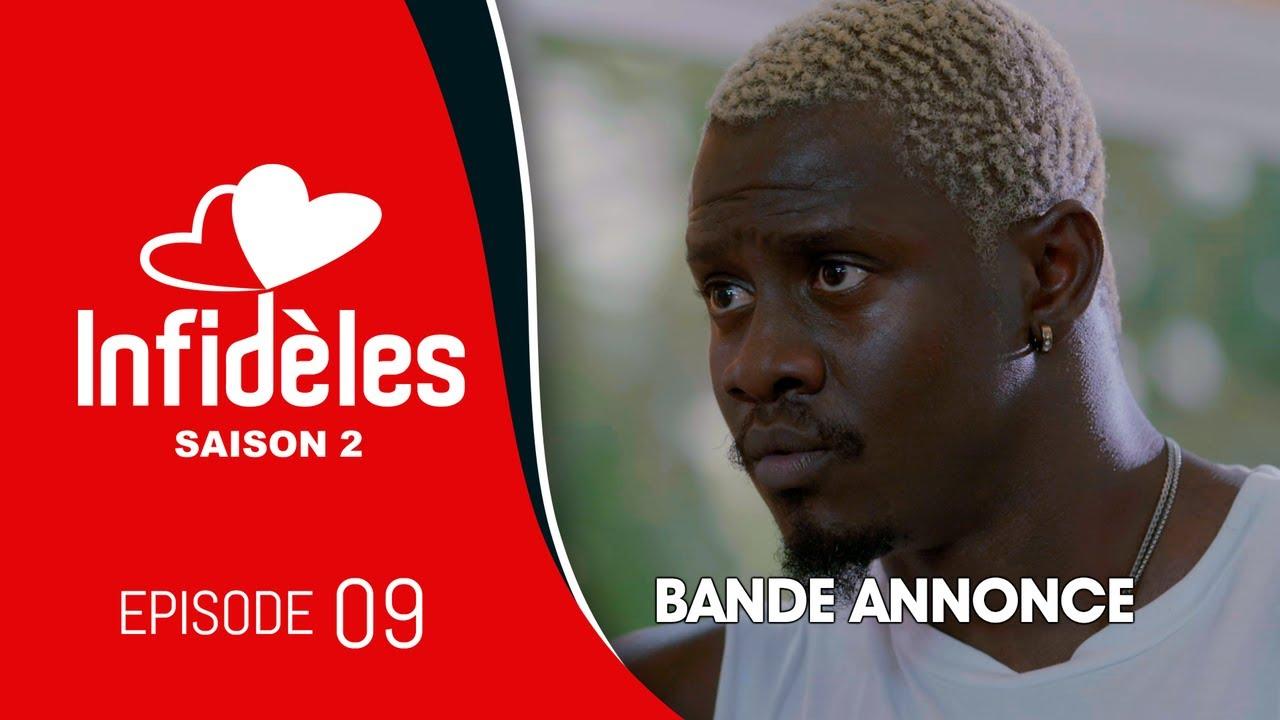 INFIDELES - Saison 2 - Episode 9 : la bande annonce