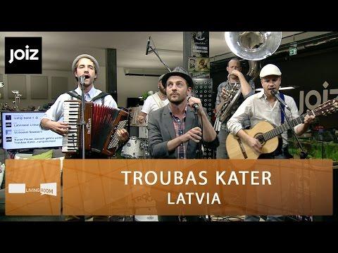 Troubas Kater - Latvia (live at joiz)