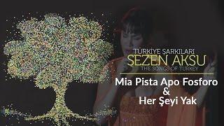 Sezen Aksu - Mia Pista Apo Fosforo & Her Şeyi Yak | Türkiye Şarkıları (Live)