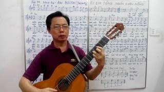 Học guitar căn bản cho người mới bắt đầ - Bài 14: Ru em từng ngón xuân nồng - Nhịp 3/4 - điệu BOSTON
