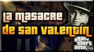GTA V - La Masacre De San Valentin - La Mafia LLega a Los Santos
