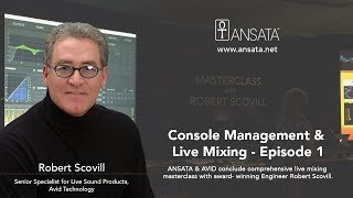 Console Management & Live Mixing - Episode 1