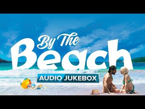 By The Beach   Audio Jukebox