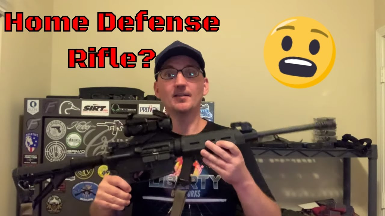 Home Defense Rifle - Considerations for Setup (2020)