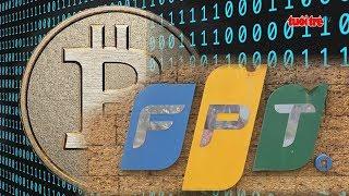 Tin mới nhất   Xôn xao trường ĐH FPT chấp nhận thu học phí bằng Bitcoin