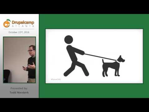 DrupalCamp Atlanta 2016: CMS Future: Decoupled, multichannel, & Content as a Service (Todd Nienkerk) on YouTube