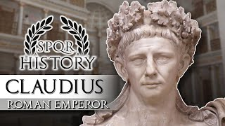 Emperor Claudius #4 - The Invalid Emperor, Roman History Documentary Series