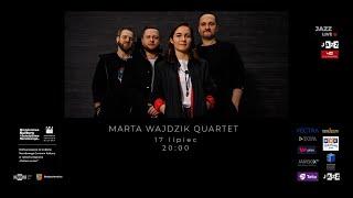 Marta Wajdzik Quartet live 17 07 2020