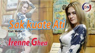 Download lagu Irenne Ghea - Sak Kuate Ati
