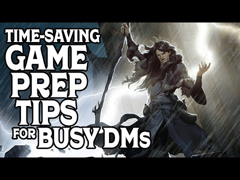 Time-Saving Game Prep Tips For Busy Dungeon Masters