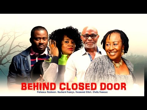 Behind Closed Door  - Nigerian Nollywood Movie