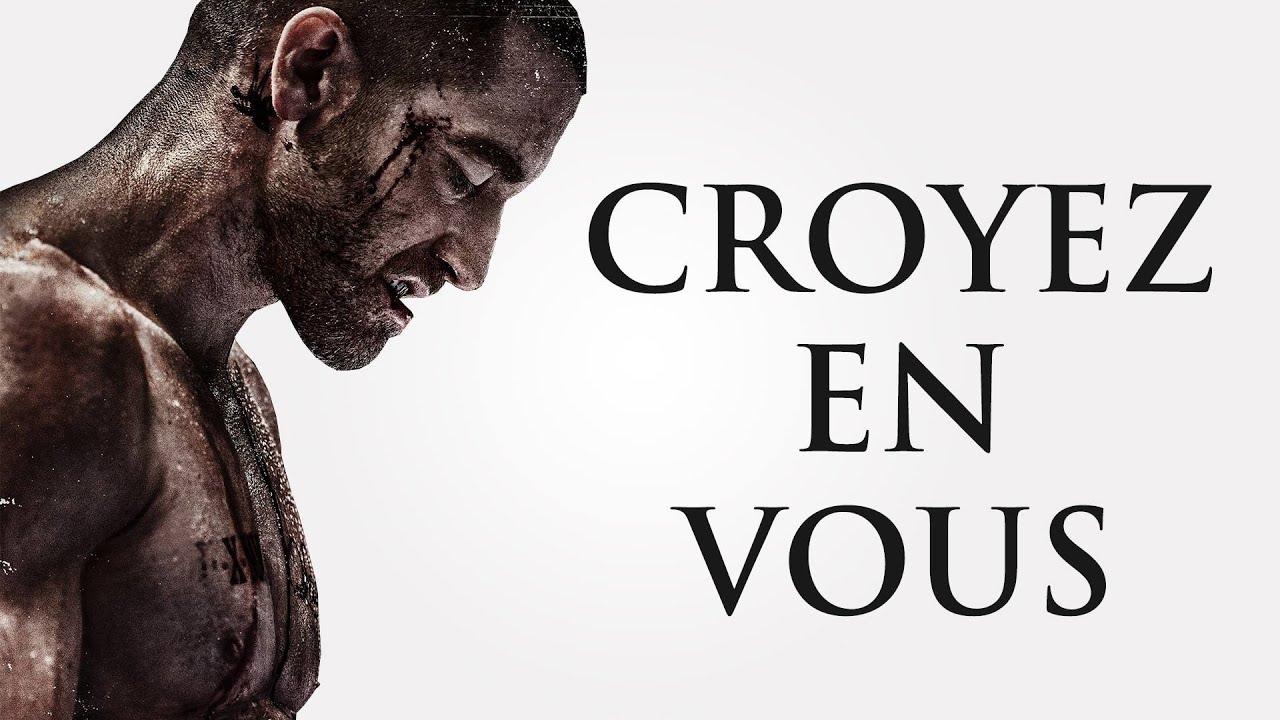 CROYEZ EN VOUS - Vidéo de motivation