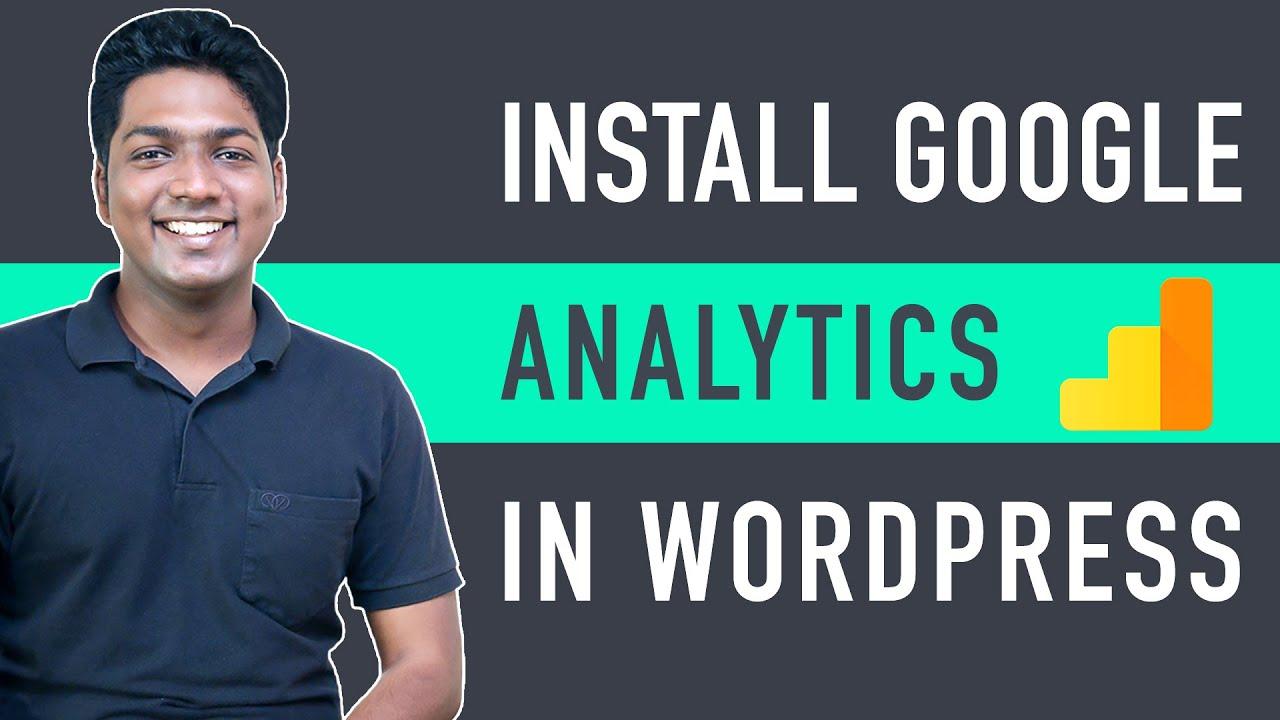 How to Install Google Analytics in WordPress in 10 mins