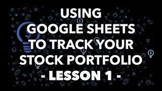 Intro to Google Finance - Stock Portfolio Dashboard & Tracker (Lesson 1)