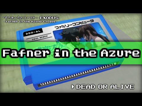 DEAD OR ALIVE/Fafner in the Azure EXODUS 8bit