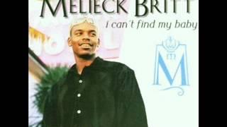 Melieck Britt - I Can