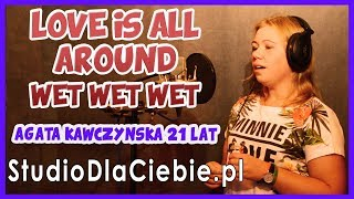 Love Is All Around - Wet Wet Wet (cover by Agata Kawczyńska) #1253