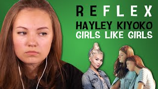 Hayley Kiyoko - Girls Like Girls (РЕФЛЕКС на клип)
