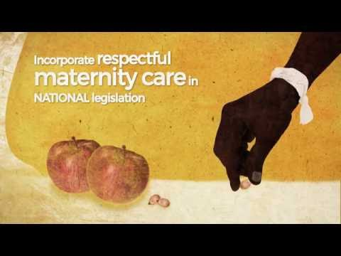 The Right to Respectful Maternity Care - 2016
