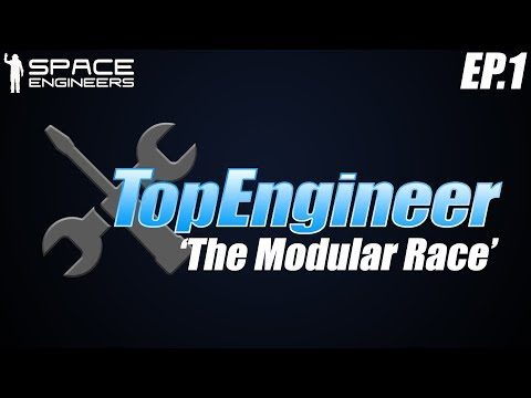 Space Engineers - Top Engineers Ep1: 'The Modular Race' & AMS Revolutions Spark
