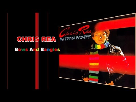 Chris Rea  Bows and Bangles 1978, Studio Version