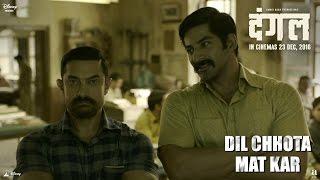 Dangal  | Dil Chhota Mat Kar - Promo | Aamir Khan | In cinemas December 23