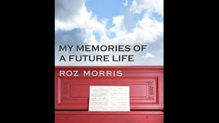 first 50 words my memories of a future life by roz morris