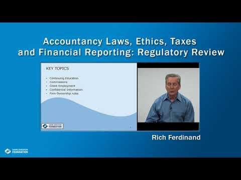 Accountancy Laws, Ethics, Taxes and Financial Reporting: Regulatory Review