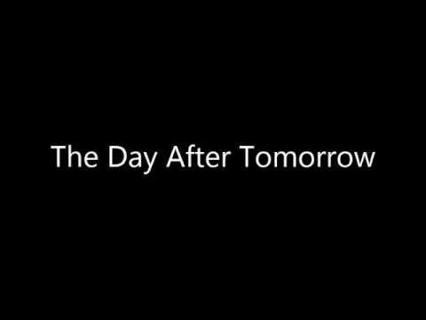 The Day After Tomorrow - instrumental (klaver) med lyric