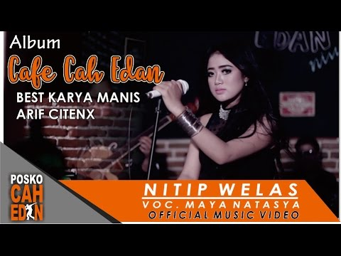 Nitip Welas - Maya Natasya  ( Official Music Video )