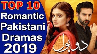 Top 10 Best Romantic Pakistani Dramas 2019 List