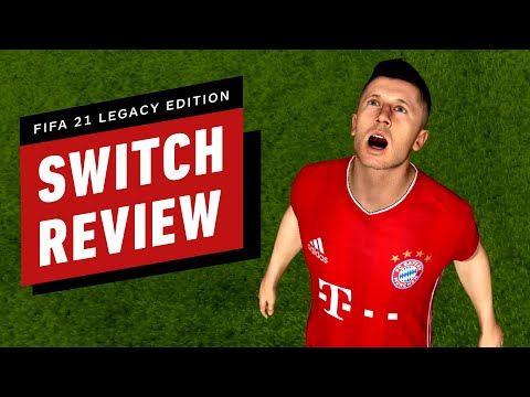 FIFA 21 Legacy Edition (Switch) Review