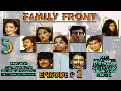 Top Tend Productin, Waseem Abbas Ft. Saba Hameed - Family Front Drama Serial | Episode#2