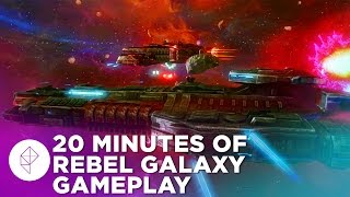 20 Minutes Of Rebel Galaxy Gameplay