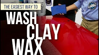 The Easiest Way To Wash + Clay + Wax | THE RAG COMPANY