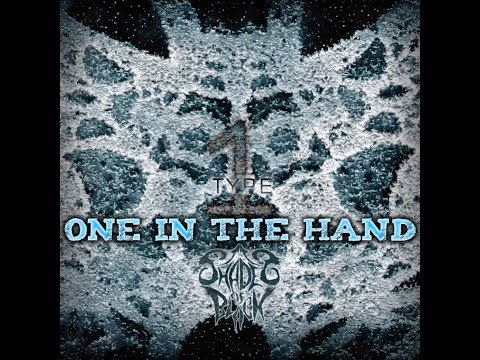 Shades of Black - One in the Hand(NEW SINGLE!)
