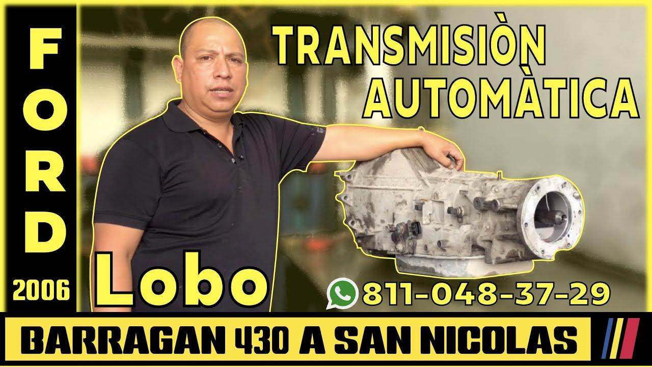 Ford Lobo 06 Reparacion de Transmisión Automatica