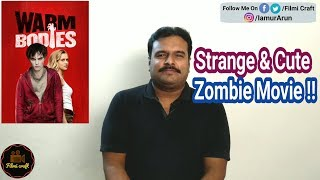 Warm Bodies (2013) Hollywood Zombie Romantic Movie Review in Tamil by Filmi craft Arun